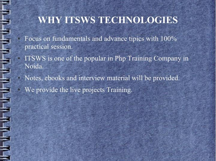 WHY ITSWS TECHNOLOGIES