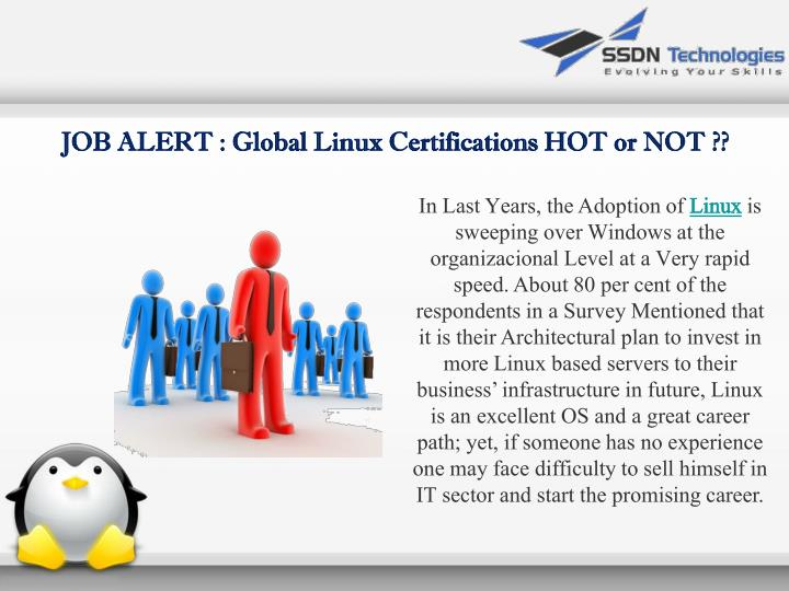 JOB ALERT : Global Linux Certifications HOT or NOT ??