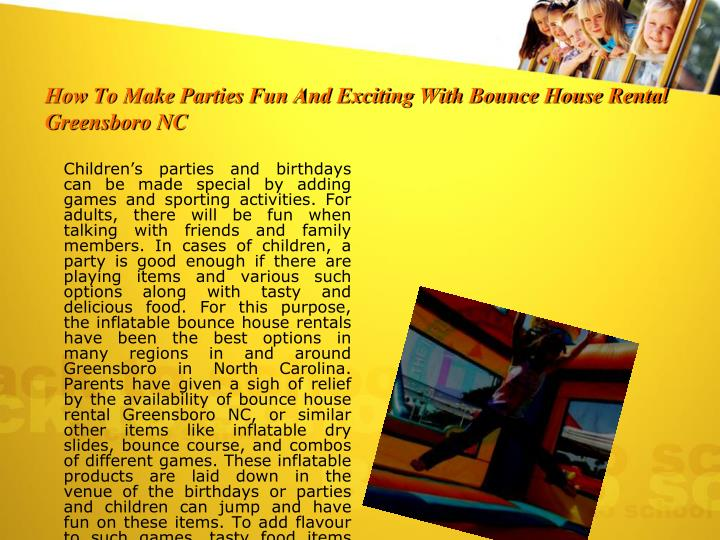 How To Make Parties Fun And Exciting With Bounce House Rental Greensboro NC