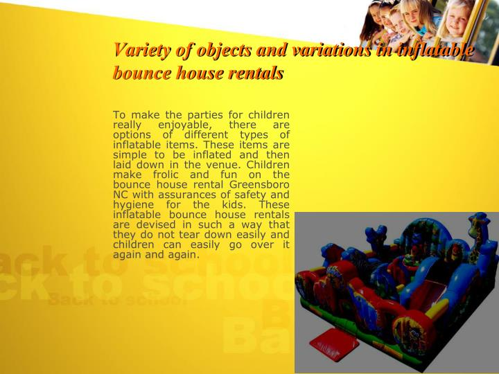 Variety of objects and variations in inflatable bounce house rentals