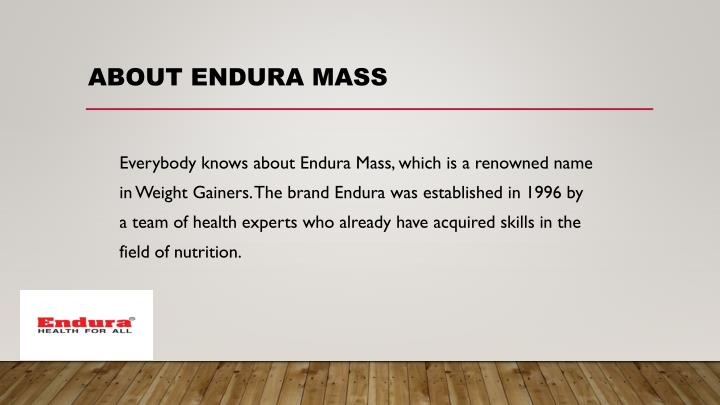 About endura mass