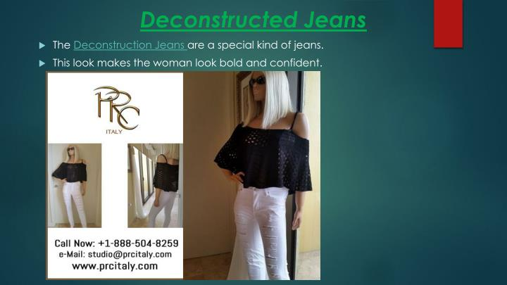 Deconstructed jeans