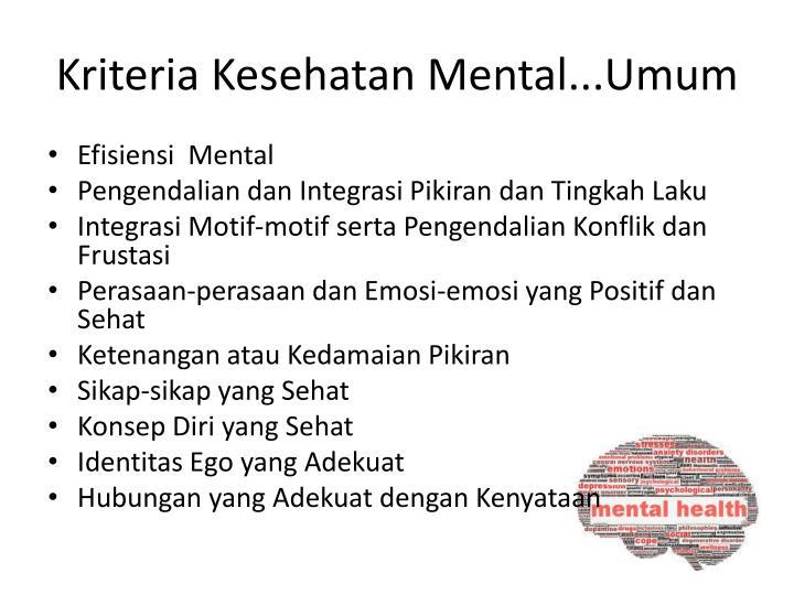 Kriteria Kesehatan Mental...Umum