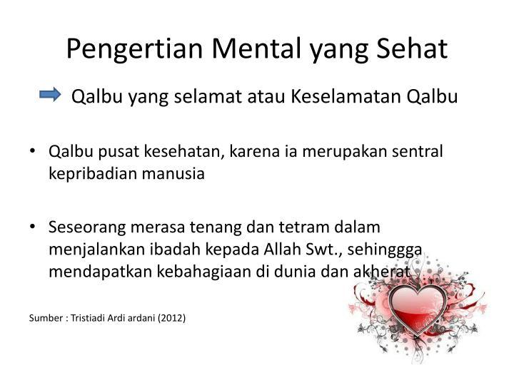 Pengertian Mental yang Sehat