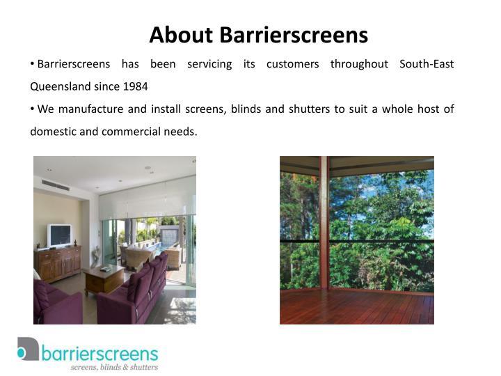 About Barrierscreens