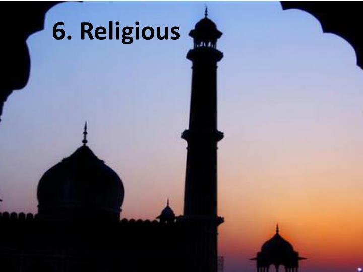 6. Religious
