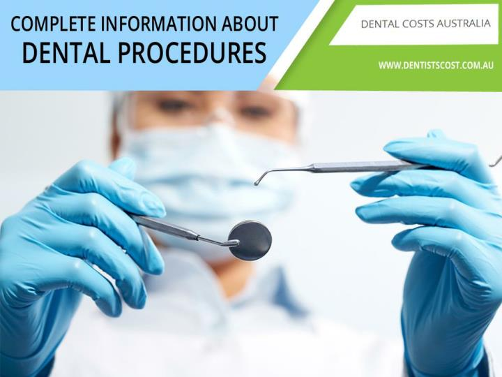 Complete information about dental procedures
