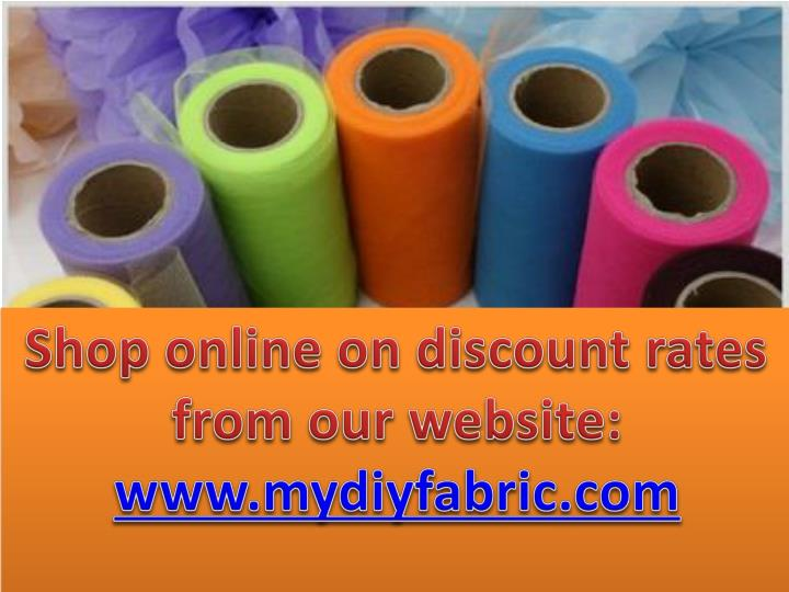 Shop online on discount rates from our website: