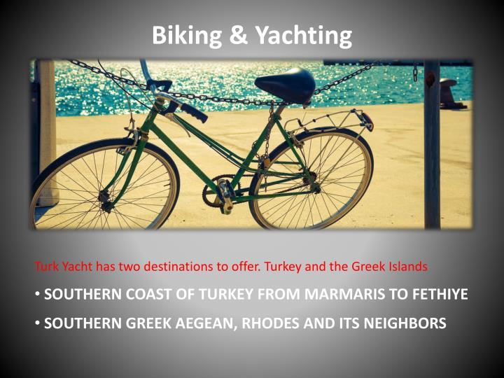 Biking & Yachting