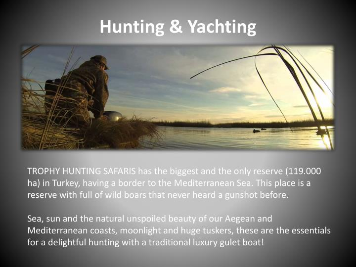 Hunting & Yachting