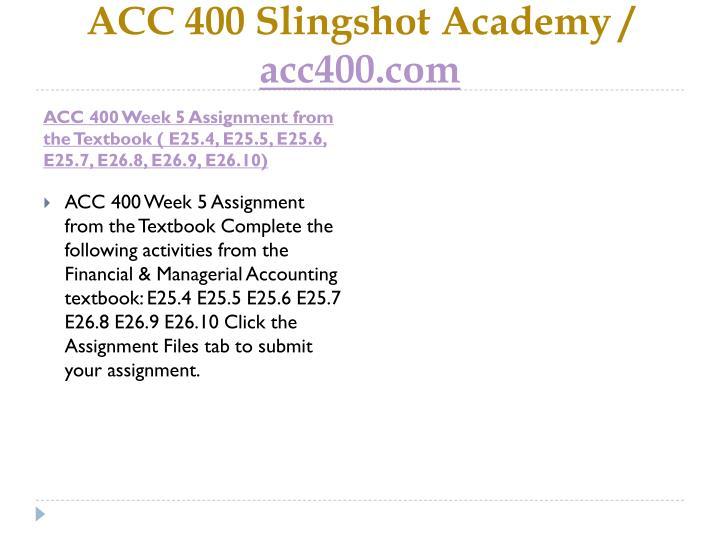 ACC 400 Slingshot