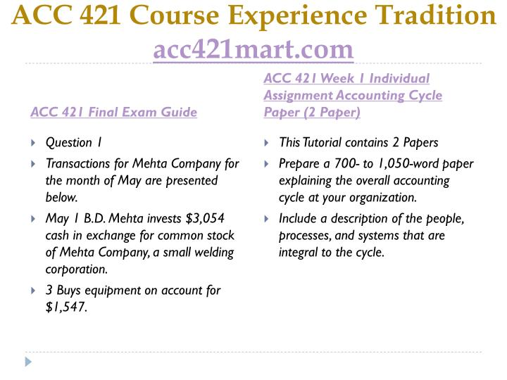 Acc 421 course experience tradition acc421mart com1