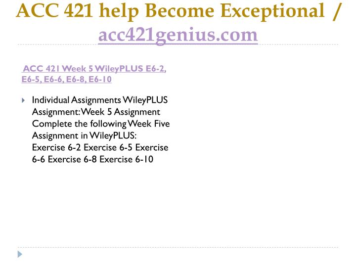 ACC 421 help Become Exceptional  /