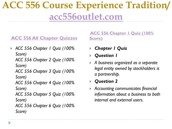 Acc 556 course experience tradition acc556outlet com1