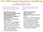 acc 556 course experience tradition acc556outlet com12