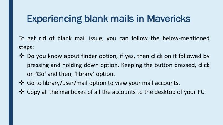 Experiencing blank mails in Mavericks