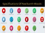 specifications of neelkanth woods