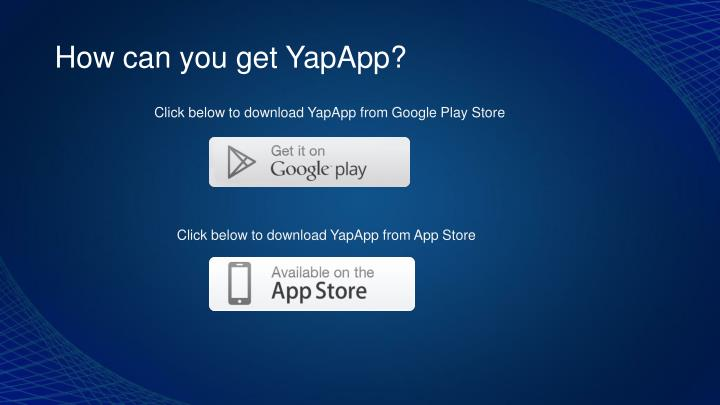 How can you get YapApp?