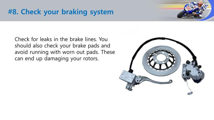 #8. Check your braking system