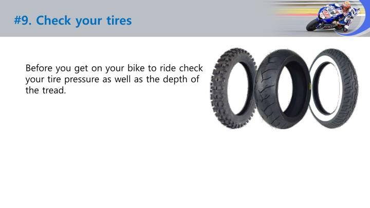#9. Check your tires