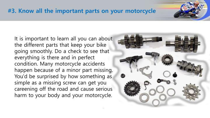 #3. Know all the important parts on your motorcycle
