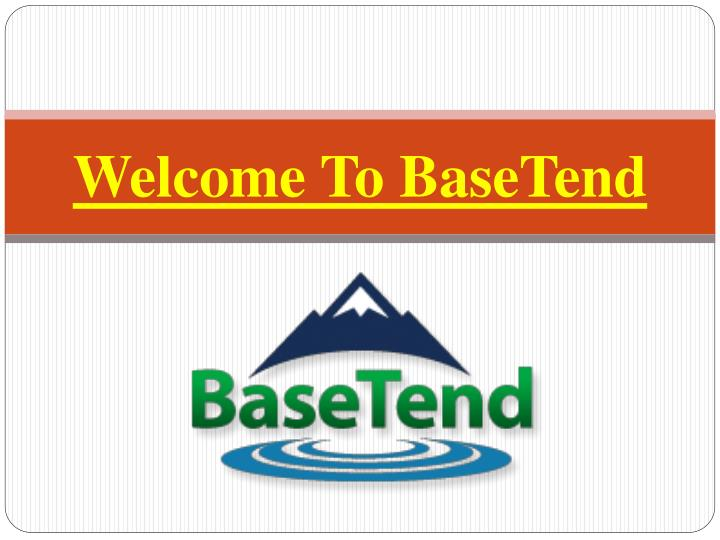 Welcome to basetend