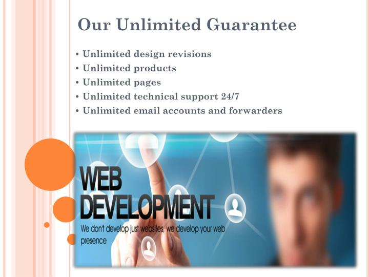 • Unlimited design revisions