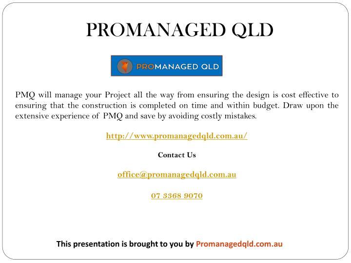 PROMANAGED QLD
