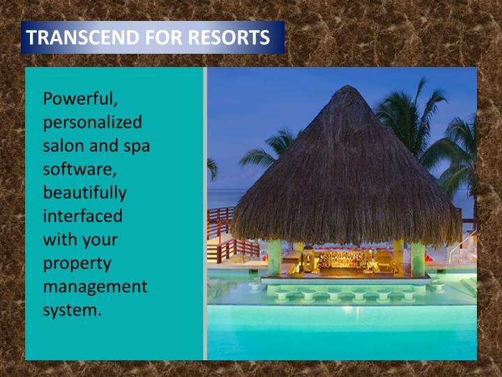 TRANSCEND FOR RESORTS