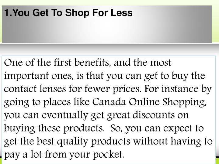 1.You Get To Shop For Less