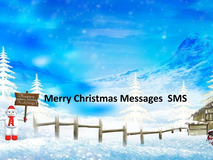 Merry Christmas Messages  SMS