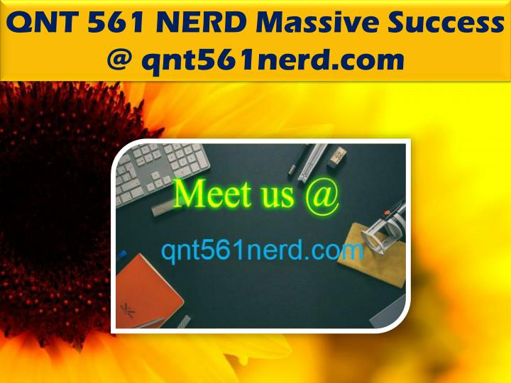 QNT 561 NERD Massive Success @ qnt561nerd.com