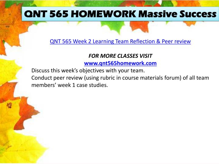 QNT 565 HOMEWORK Massive Success
