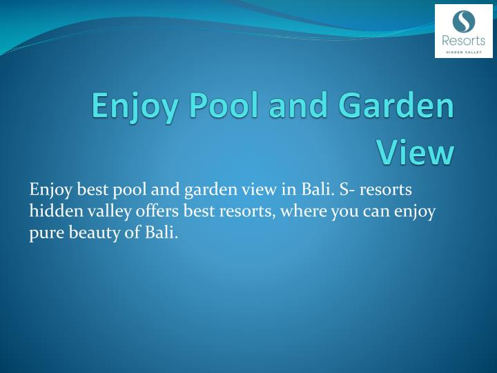 Enjoy Pool and Garden View