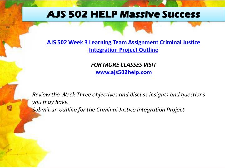 AJS 502 HELP Massive Success