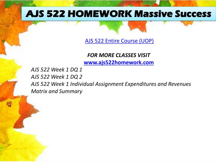 AJS 522 HOMEWORK Massive Success