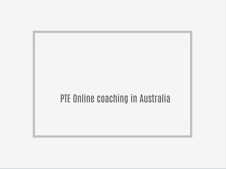 PTE Online coaching in Australia