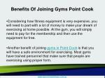 benefits of joining gyms point cook3