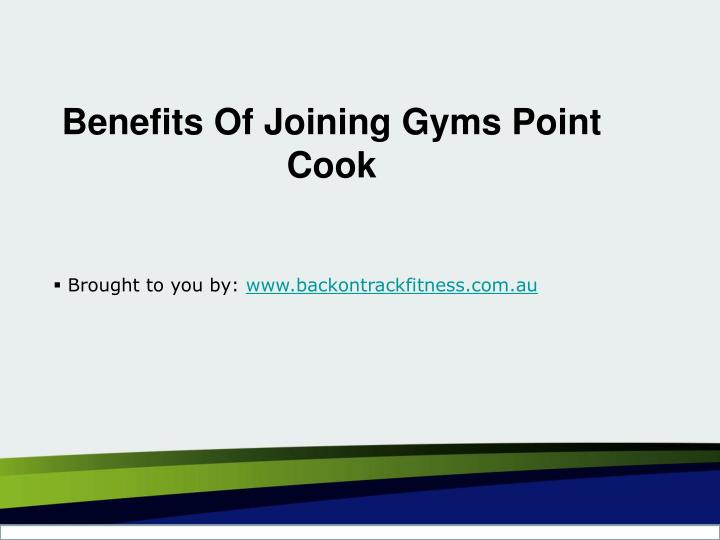 Benefits Of Joining Gyms Point Cook