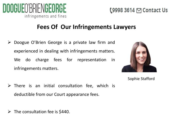 Fees Of  Our Infringements Lawyers
