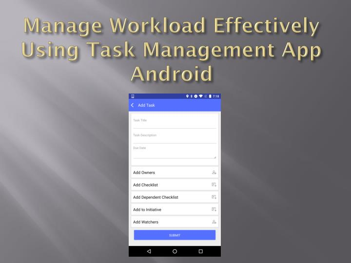 Manage Workload Effectively Using Task Management App Android