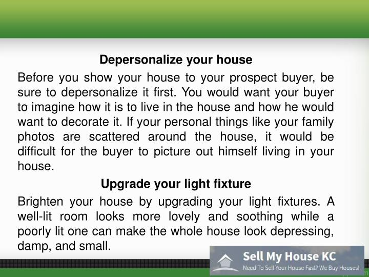 Depersonalize your house