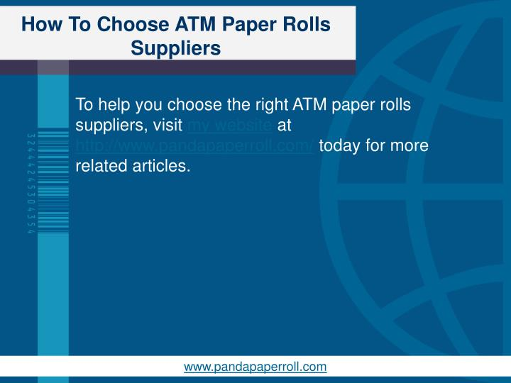 How To Choose ATM Paper Rolls Suppliers