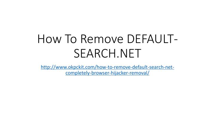 How to remove default search net