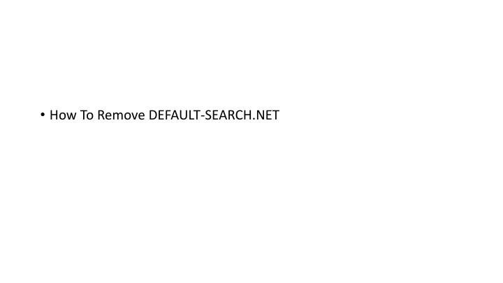 How To Remove DEFAULT-SEARCH.NET