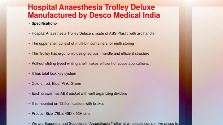 Hospital Anaesthesia Trolley Deluxe Manufactured by Desco Medical India