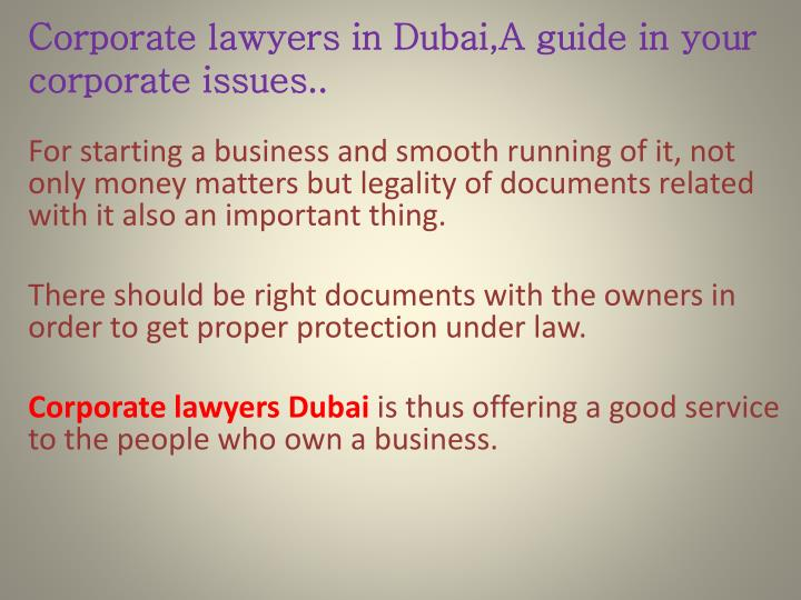 Corporate lawyers in dubai a guide in your corporate issues