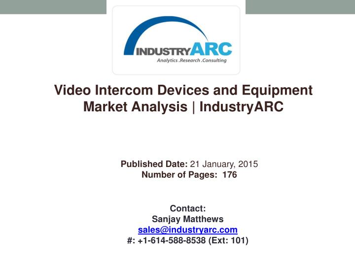 Video Intercom Devices and Equipment Market Analysis |