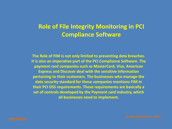 Role of File Integrity Monitoring in PCI Compliance Software