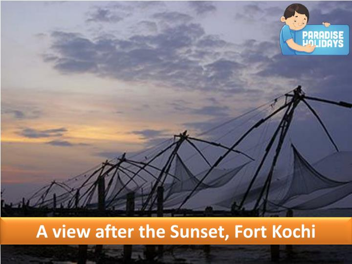 A view after the Sunset, Fort